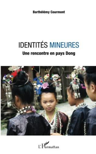 9782343148373: Identités mineures: Une rencontre en pays Dong