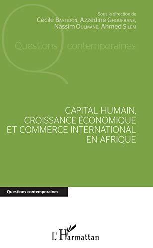 9782343177717: Capital humain, croissance économique et commerce international en Afrique
