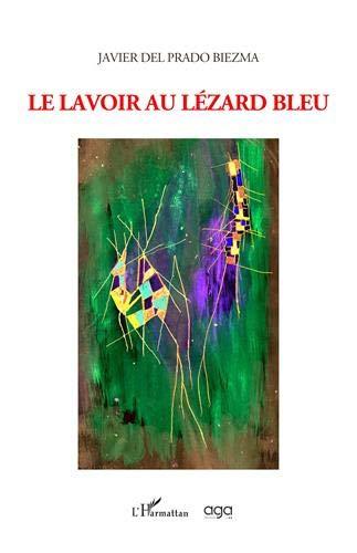Le lavoir au lézard bleu (French Edition): Del Prado Biezma,