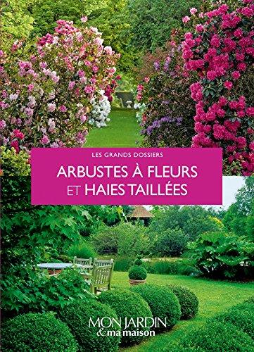 9782344000397: Arbustes à fleurs, haies et formes taillée