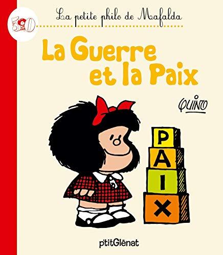 9782344000540: La Petite philo de Mafalda - La guerre et la paix