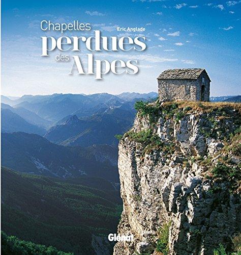 9782344000885: Chapelles perdues des Alpes