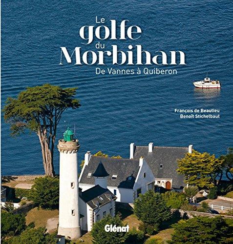 9782344001172: Le golfe du Morbihan : De Vannes à Quiberon