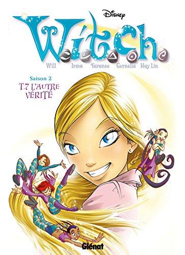 9782344001516: Witch Saison 2, Tome 7 : L'autre vérité