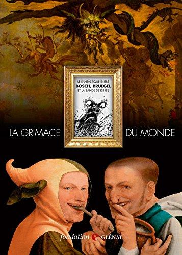 9782344001530: La grimace du monde: Catalogue de l'exposition (Patrimoine)