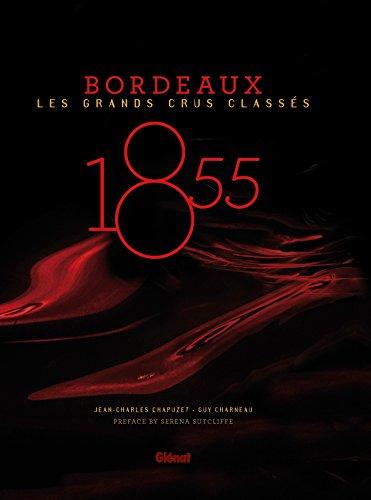 9782344001776: 1855 - Bordeaux - Les grands crus classés GB