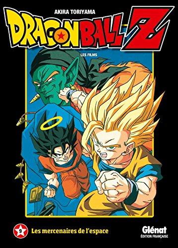 9782344002377: Dragon Ball Z - Les films Vol.9 : Les mercenaires de l'espace