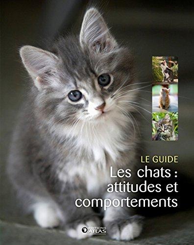 CHATS (LES) : ATTITUDES ET COMPORTEMENTS: COLLECTIF