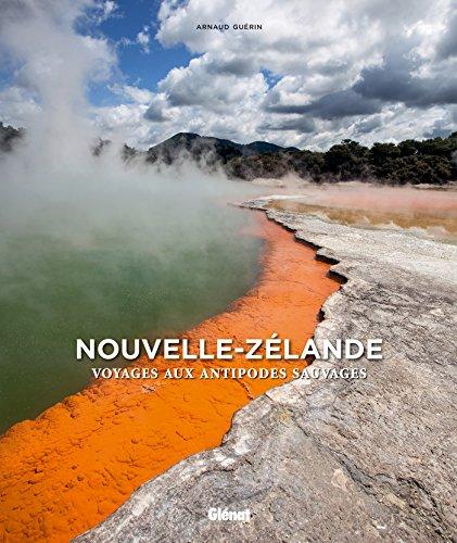 9782344002667: Nouvelle-Zélande : Voyage aux antipodes sauvages