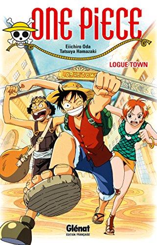 9782344003312: Roman One Piece - Logue Town