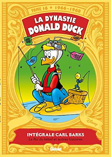 9782344003671: La dynastie Donald Duck, Tome 16 : Picsou roi du Far West et autres histoires
