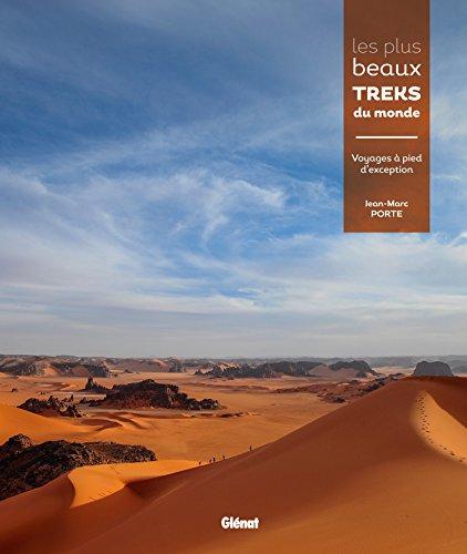 9782344004814: Les plus beaux treks du monde : Voyages � pied d'exception sur les 5 continents