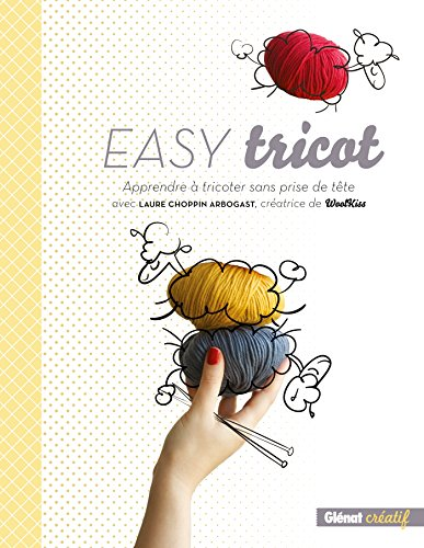 EASY TRICOT: CHOPPIN ARBOGAS LAURE