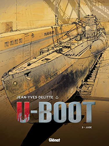 U-BOOT T.03 : JUDE N.É.: DELITTE JEAN-YVES