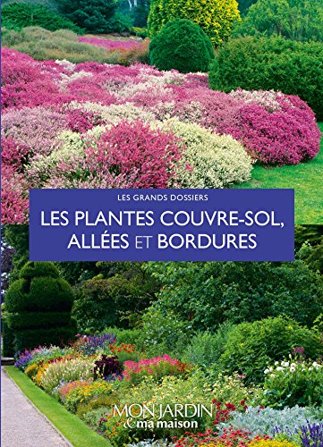 9782344006672: Les plantes couvre-sols, allées et bordures