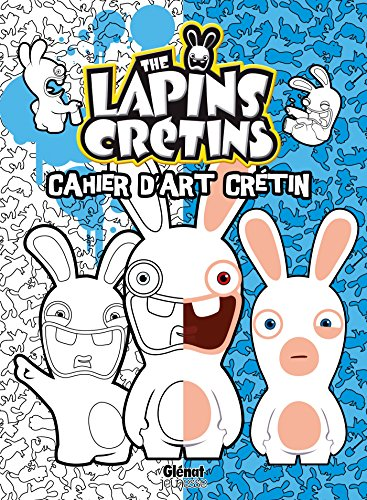 LAPINS CRÉTINS COLORIAGES: RAVIER FABRICE