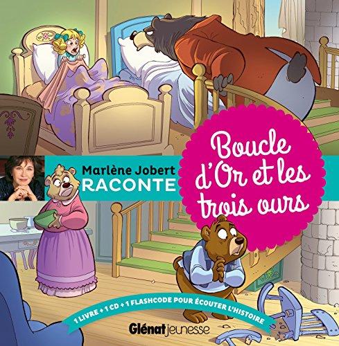 MARLÈNE JOBERT RACONTE BOUCLE D'OR ET LES TROIS OURS: JOBERT MARL�NE