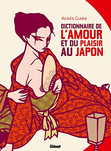 9782344008010: dictionnaire de l'amour et du plaisir au Japon