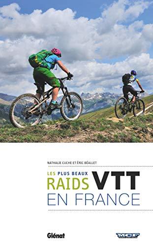 VTT, LES PLUS BEAUX RAIDS EN FRANCE: CUCHE NATHALIE