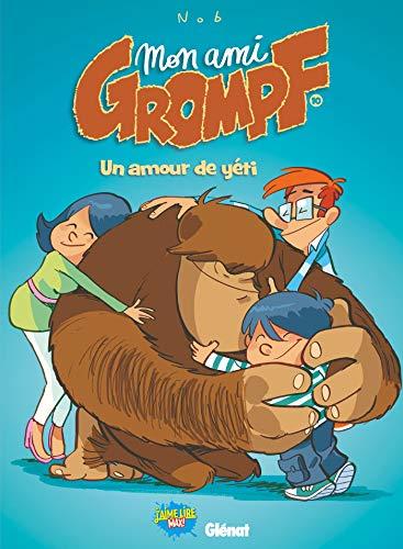 9782344008454: Mon ami Grompf, Tome 10 : Un amour de yéti