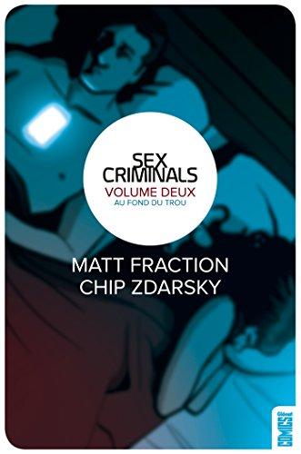 SEX CRIMINALS T.02 : AU FOND DU TROU: FRACTION MATT