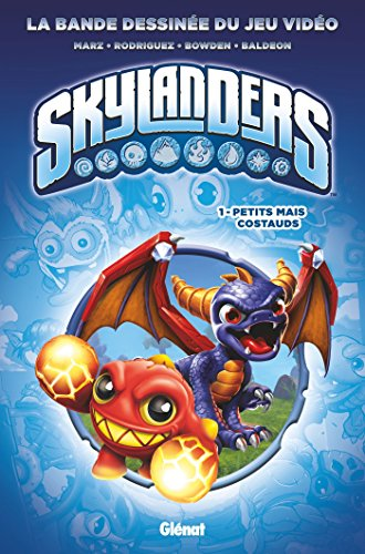 SKYLANDERS T.01 : PETITS MAIS COSTAUDS: MARZ RON