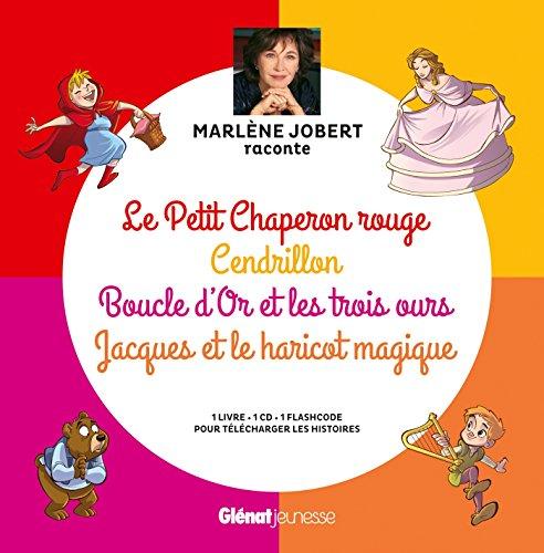 MARLÈNE JOBERT RACONTE 4 CONTES CLASSIQUES : LE PETIT CHAPERON ROUGE CENDRILLON BOUCLES D&#...