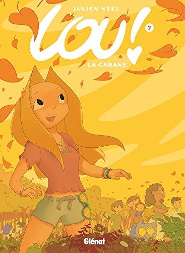 9782344009963: Lou !, tome 7 : La cabane (French Edition)