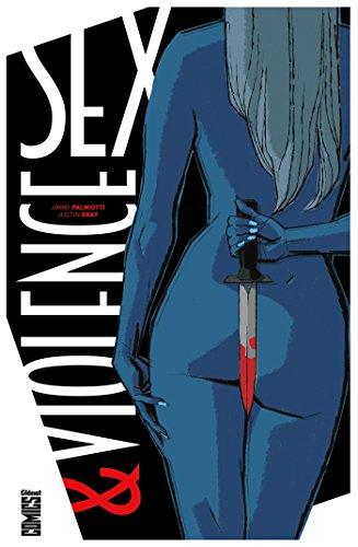 SEX ET VIOLENCE T.01: PALMIOTTI JIMMY