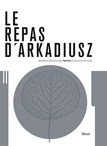 9782344011355: Le repas d'Arkadiusz : Apicius � Clermont-Ferrand