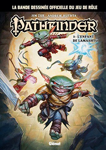 PATHFINDER T.03 : L'ENFANT DE LAMASHTU: ZUB JIM
