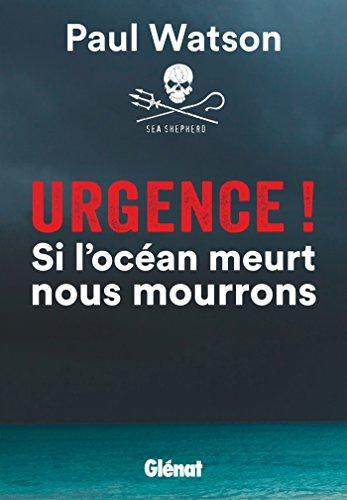 9782344013571: Urgence ! si l'océan meurt nous mourrons