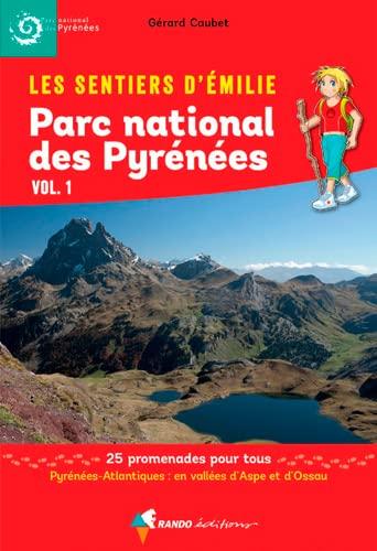 9782344013939: Parc national des Pyrénées : Volume 1 (Les sentiers d'Emilie)