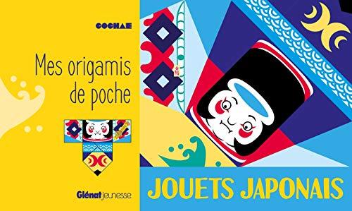 MES ORIGAMIS DE POCHE : JOUETS JAPONAIS: COLLECTIF