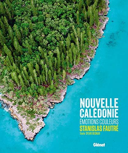 9782344015926: Nouvelle Calédonie: Émotions couleurs