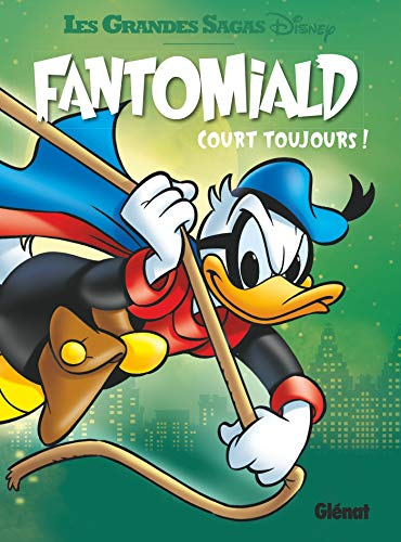 9782344018033: Fantomiald - Tome 03: court toujours !