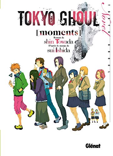 9782344019948: Tokyo Ghoul Roman - Tome 01: Moments