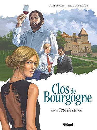 9782344025116: Clos de Bourgogne - Tome 02: Tête de cuvée