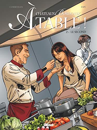 9782344026489: Châteaux Bordeaux À table ! - Tome 02