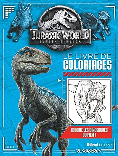 9782344029435: Jurassic World - Fallen Kingdom Le livre de coloriages