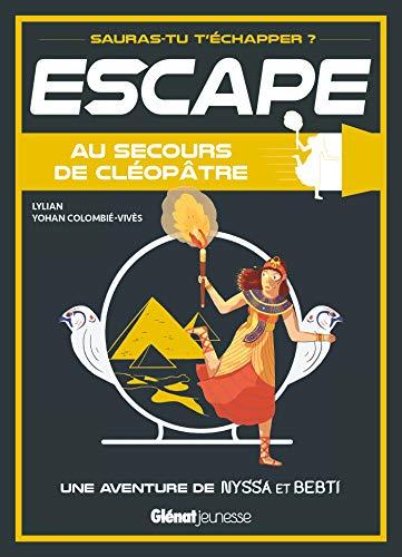 9782344030400: Escape ! Au secours de Cléopâtre