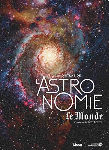 9782344031605: Le Grand Atlas de l'Astronomie (4e ED)