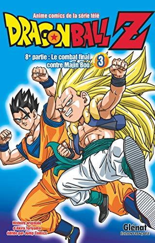9782344033647: Dragon Ball Z - 8e partie - Tome 03: Le combat final contre Majin Boo