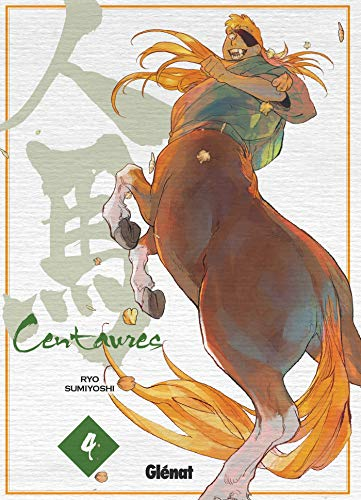 9782344037584: Centaures - Tome 04