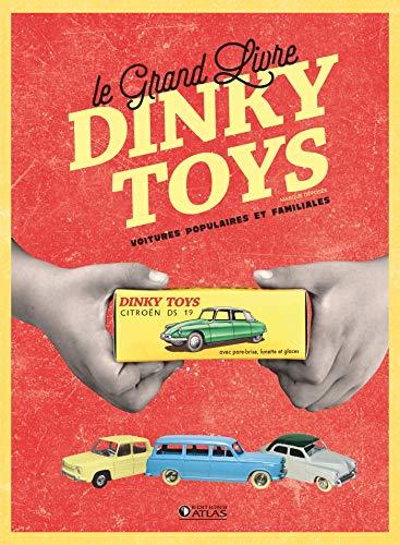 9782344039816: Le Grand Livre Dinky toys: Voitures populaires et familiales