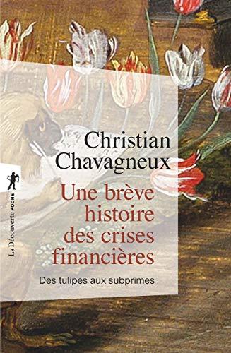 9782348057564: Une brève histoire des crises financières