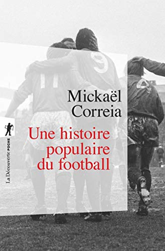 9782348058622: Une histoire populaire du football