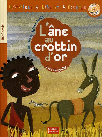 Ane au crottin d'or (L') + CD: Pinguilly, Yves
