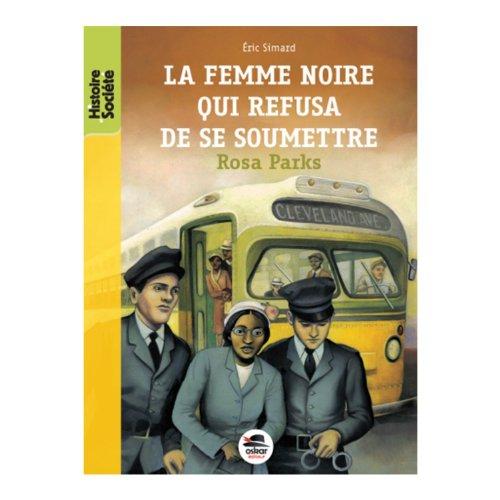 9782350000565: La femme noire qui refusa de se soumettre (French Edition)
