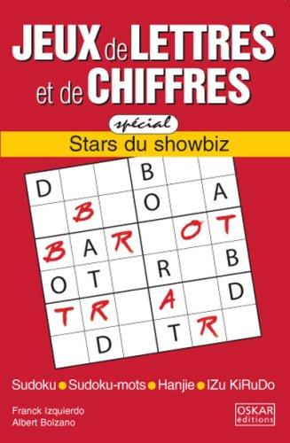 Jeux de lettres et de chiffres: stars du showbiz: Izquierdo, Franck